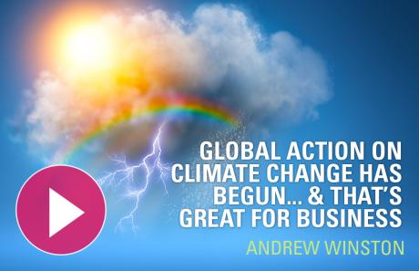 Global action on climate change has begun... & that's great for business