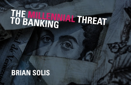 The Millennial Threat to Banking