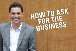 How To Ask For The Business