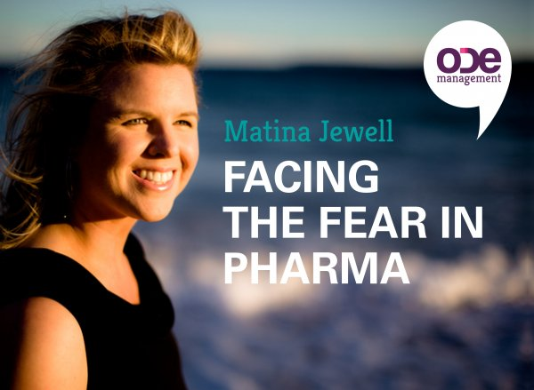 As leaders, how can we fight the fear in Pharma?