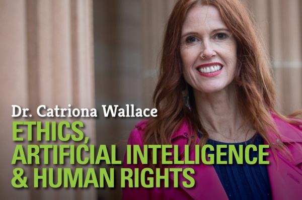 Ethics, Artificial Intelligence & Human Rights